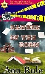 Danger In The Dorm