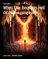 When Life Becomes Hell: Do dreams come true?