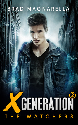 The Watchers (XGeneration, #2)