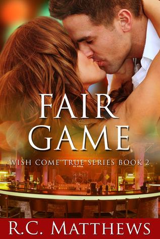 Fair Game (Wish Come True, #2)
