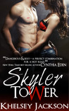 Skyler Tower (Tower, #1)