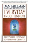 Everyday Enlightenment: The Twelve Gateways to Personal Growth