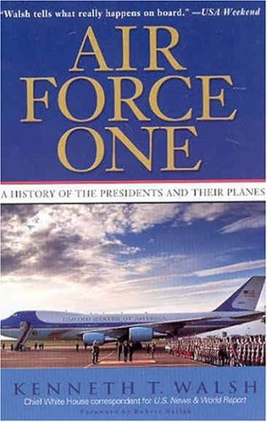 Air Force One by Kenneth T. Walsh