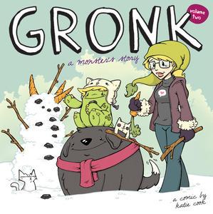 Gronk Volume 2 by Katie Cook