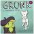 Gronk Volume 3
