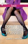 Don't Tell the Wedding Planner (One Night in New Orleans #2)
