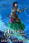 Aerisia: Land Beyond The Sunset (The Sunset Lands Beyond, #1)