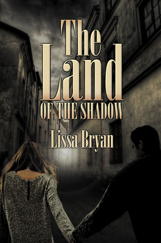 The Land of the Shadow (The End of All Things #2)