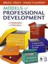 Models of Professional Development: A Celebration of Educators