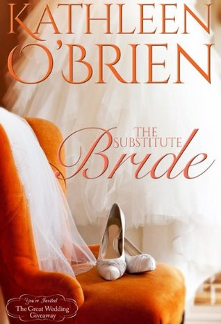 The Substitute Bride (The Great Wedding Giveaway, #7)