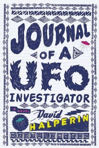 Journal of a UFO Investigator by David Halperin
