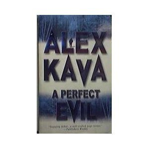 [Epub] ➝ A Perfect Evil (Maggie ODell, #1)  Author Alex Kava – Plummovies.info