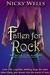 Fallen for Rock