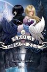 Škola dobra a zla by Soman Chainani