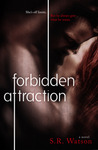 Forbidden Attraction by S.R. Watson