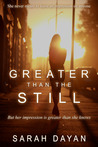 Greater Than the Still