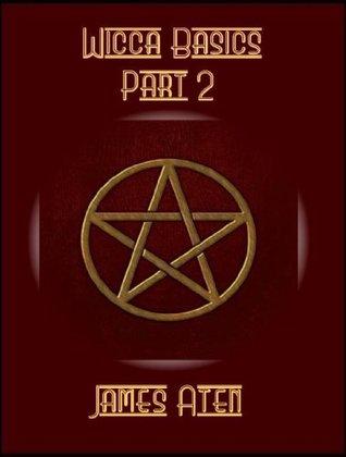 Wicca Basics: Part 2