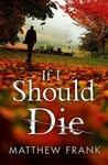 If I Should Die (Joseph Stark)