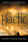 The Heretic: 1536 Who Will Survive the New World Order?