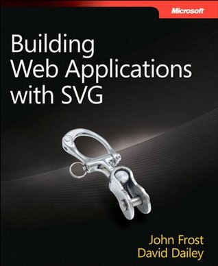 Building Web Applications with SVG by Jon Frost