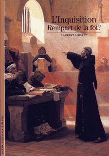 L'inquisition:  Rempart De La Foi ?
