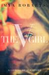 The V Girl by Mya Robarts