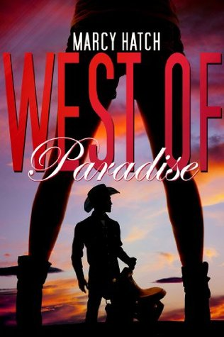 West of Paradise - Marcy Hatch