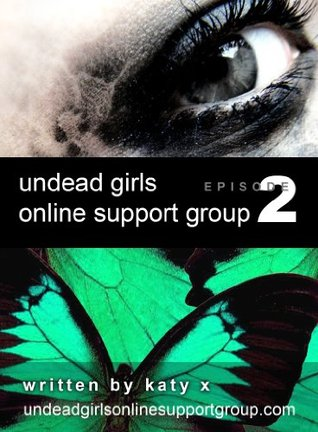 Undead Girls Online Support Group, Episode 2
