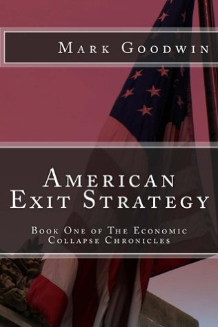 American Exit Strategy by Mark Goodwin