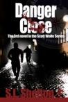 Danger Close (Scott Wolfe, #3)