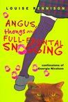 Angus, Thongs and Full-Frontal Snogging (Confessions of Georgia Nicolson, #1)