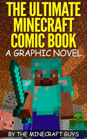 The Ultimate Minecraft Comic Book Volume 1 - The Curse of Herobrine by Minecraft Books