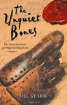 The Unquiet Bones (Hugh de Singleton, Surgeon Chronicles #1)
