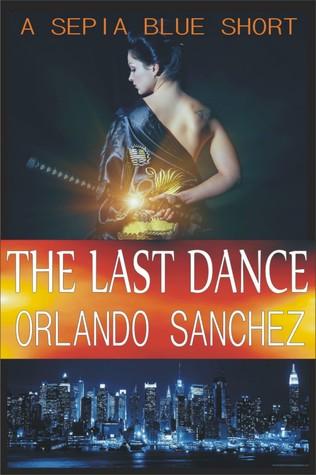 The Last Dance (Sepia Blue #0.5)