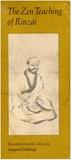The Zen Teachings of Rinzai by Línjì Yìxuán