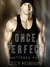 Once Perfect (Shattered Past, #1) by Cecy Robson