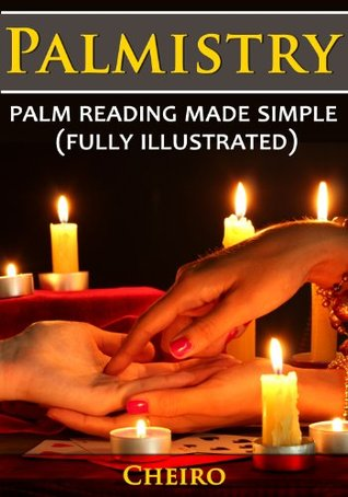 Palmistry Secrets Revealed: Palm reading made simple