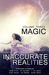 Magic (Inaccurate Realities...