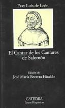 El cantar de los cantares de Salomón por Luis de León