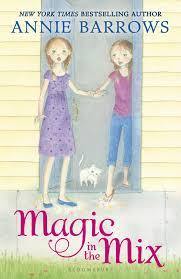 Magic in the Mix (Miri and Molly #2)