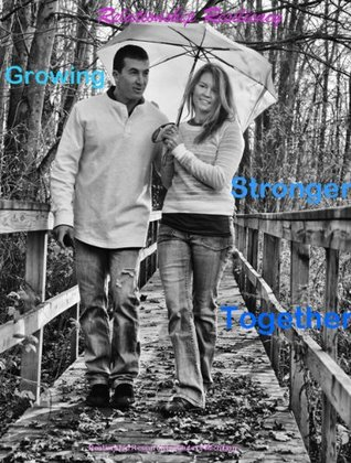 Relationship Resiliency: Growing Stronger Together