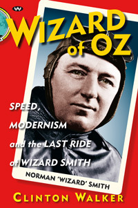 Wizard of Oz Speed, modernism and the last ride of Wizard Smith