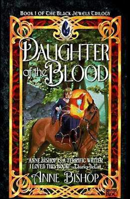 Daughter of the Blood by Anne Bishop