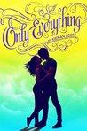 Only Everything by Kieran Scott