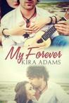 My Forever (Infinite Love #2)