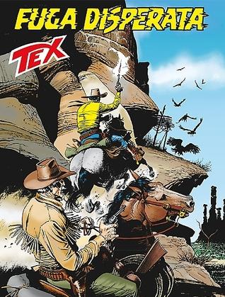Tex n. 644: Fuga disperata
