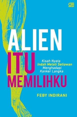 Alien itu Memilihku by Feby Indirani