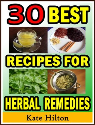 30 Best Recipes for Herbal Remedies Descargar google books android