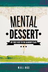 Mental Dessert