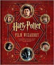 Harry Potter Film Wizardry Publisher: Harper Design